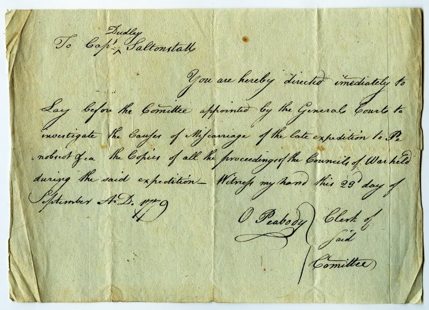 Caption: Massachusetts General Court order to Commodore Saltonstall to provide copies of all war council proceedings from the Penobscot Expedition.